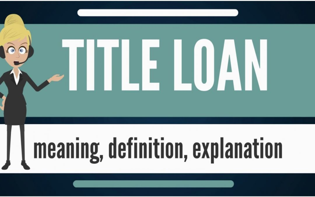 What Is a Car Title Loan and How Do They Work?